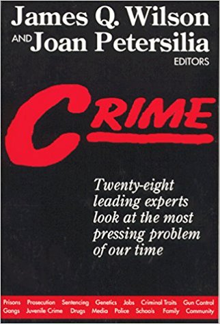 Crime,by James Q. Wilson & Joan Petersilia