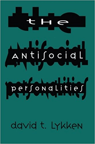 The Antisocial Personalities by David T. Lykken