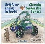 Griffette sauve la forêt/Clawdy Saves The Forest