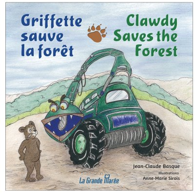 Griffette sauve la forêt/Clawdy Saves The Forest