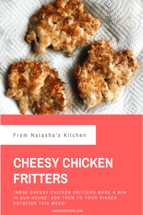 These cheesy chicken fritters from Natasha's Kitchen were a win in our house. Add it to your dinner rotation this week!