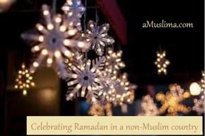 Celebrating Ramadan in a non-Muslim country  Celebrating Ramadan in non Muslim country Ramadan NMC