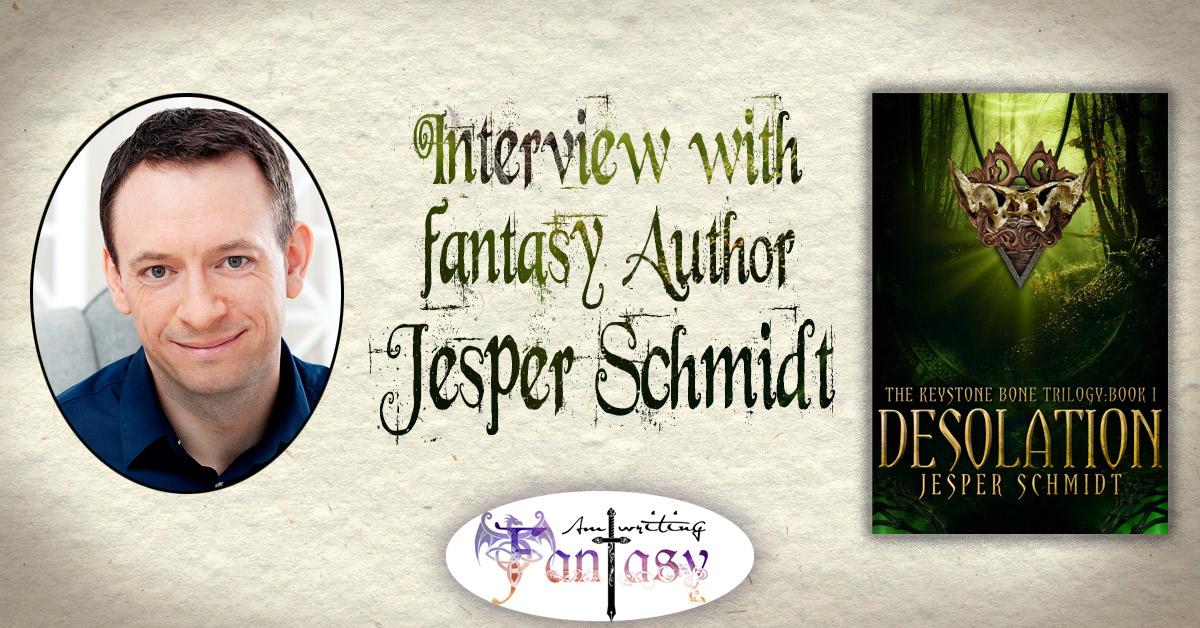 Interview with Fantasy Author Jesper Schmidt