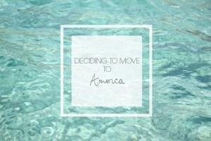 Deciding to Move to America