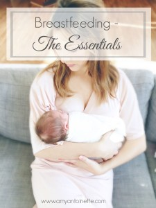 Breastfeeding – The Essentials