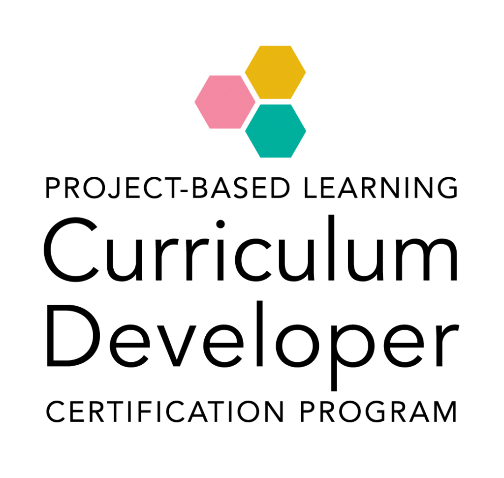 Project-Based Learning Curriculum Developer Certification