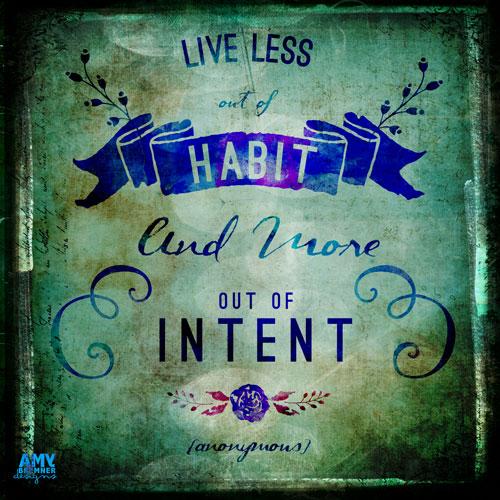 HABIT & INTENT