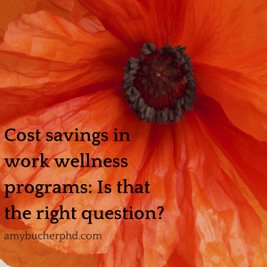 Cost savings in work wellness programs-