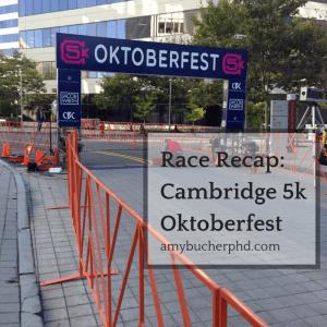 Race Recap- Cambridge 5k Oktoberfest