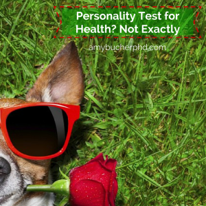 Personality Test for Health- Not Exactly