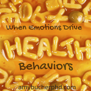 When Emotions Drive Health Behaviors