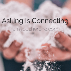 Asking Is Connecting