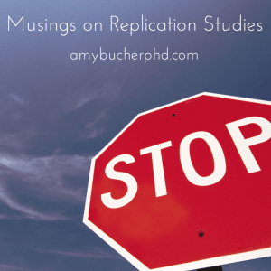 Musings on Replication Studies
