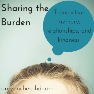 Transactive memory, relationships, and