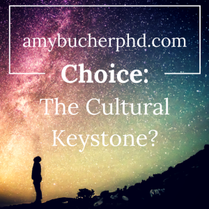 Choice- The Cultural