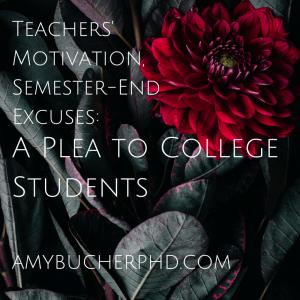 Teachers' Motivation, Students' Excuses-