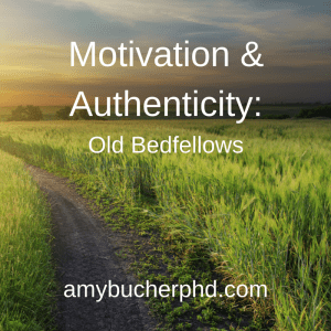 Motivation & Authenticity-
