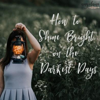 How-Shine-Bright-Darkest-Days