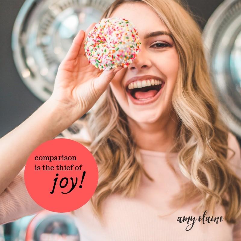 Comparison is thief of joy