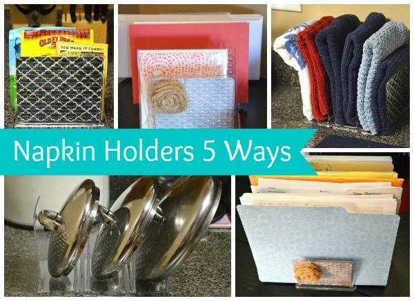 Napkin Holders 5 Ways