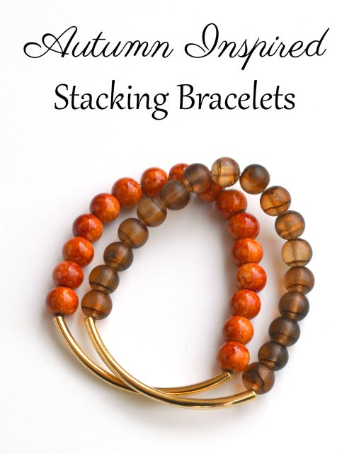 Autumn Inspired Stacking Bracelets
