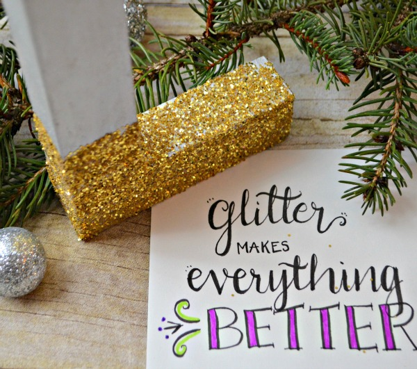 Glitter Makes Everything Better