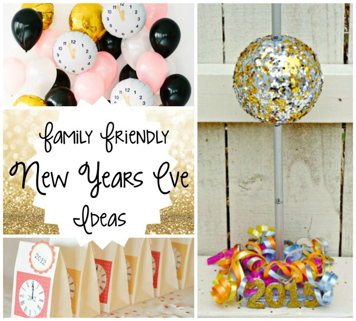 Family Friendly New Year's Eve Ideas