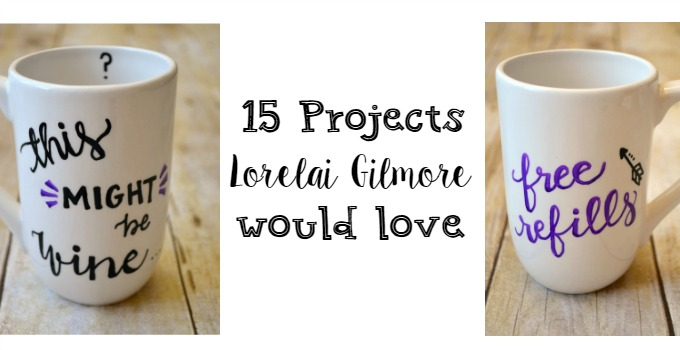 Gilmore Girls 15 Projects Lorelai Would Love