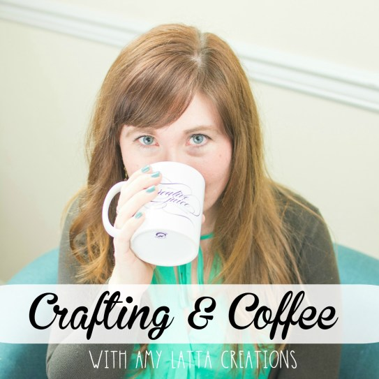 Crafting & Coffee Podcast