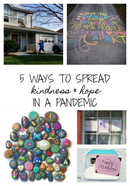 5 Ways to Spread Kindness and Hope in a Pandemic