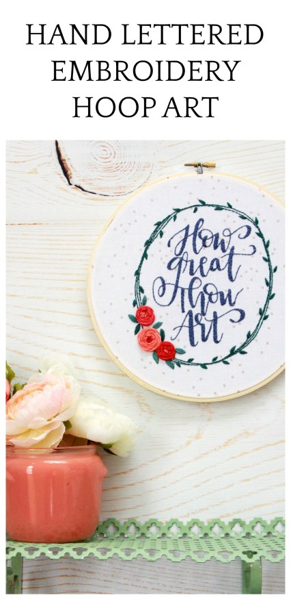 Hand Lettered Embroidery Hoop Art