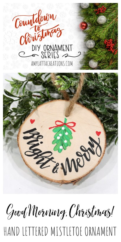 Hand Lettered Mistletoe Ornament