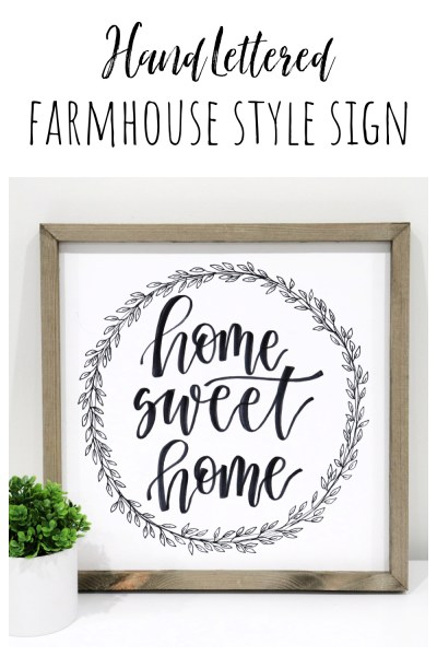 Hand Lettered Farmhouse Style Sign
