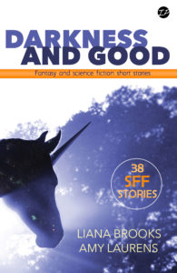 Darkness and Good Anthology