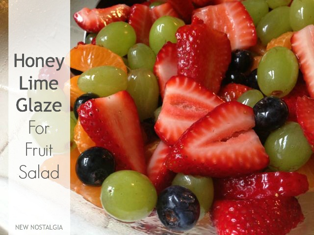 fruit salad with honey lime glaze