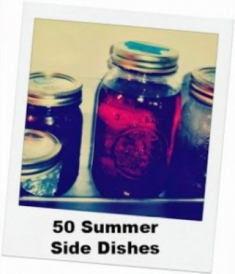 50 summer side dishes with mason jars.