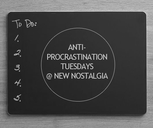 the logo for anti-procrastination tuesday at New Nostalgia