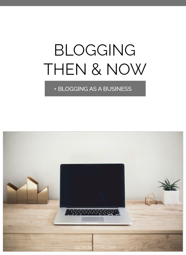 Blogging Then & Now Plus: Blogging As A Business