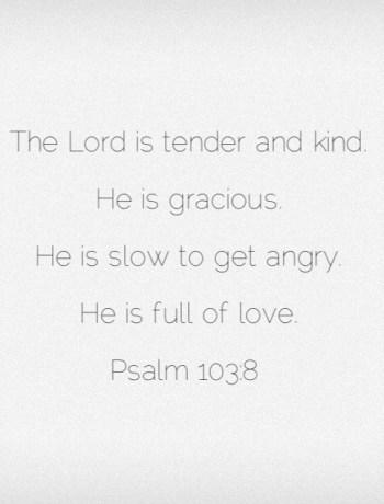 Psalm 10 He is full of love.