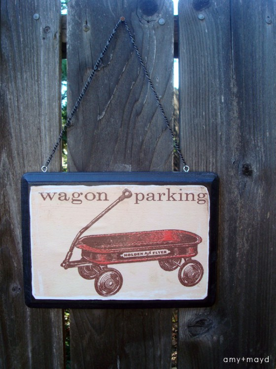 DIY wagon parking sign