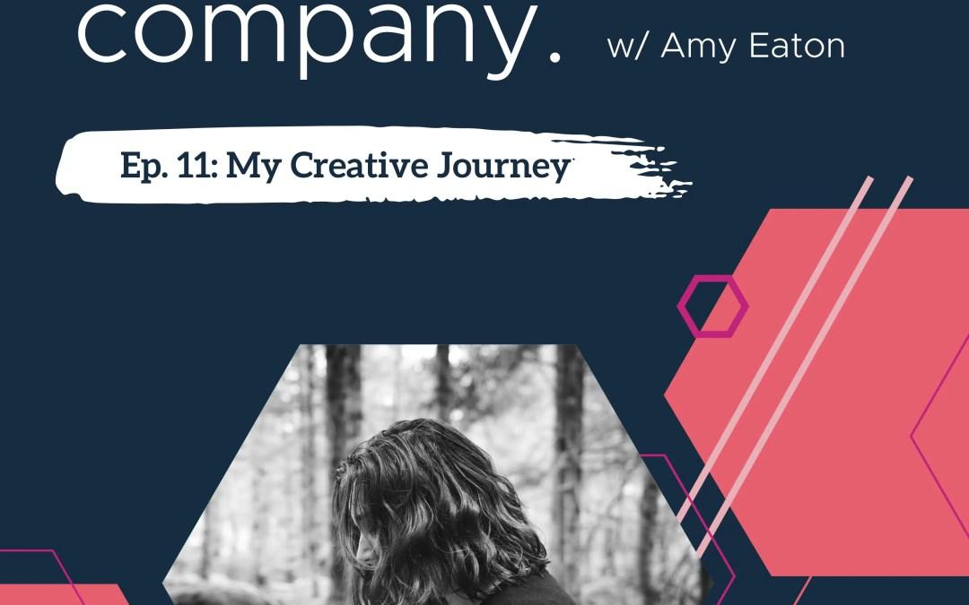 Bold Company Episode 11 – My Creative Journey