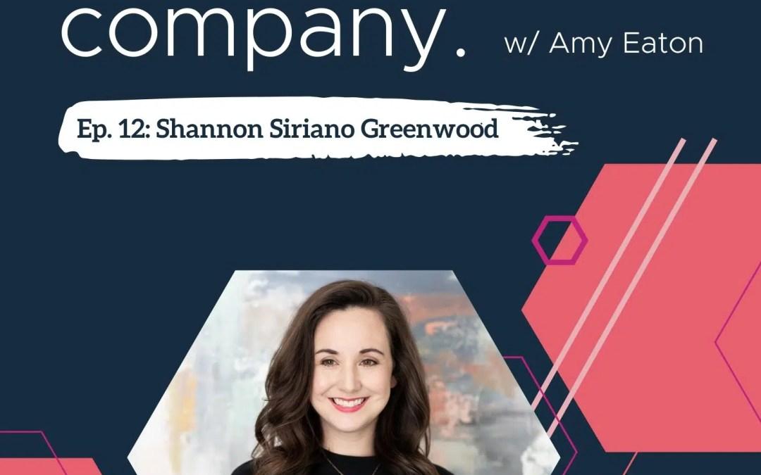 Bold Company Episode 12 – Shannon Siriano Greenwood