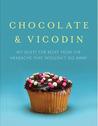 Chocolate and Vicodin
