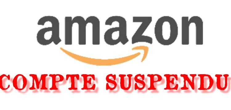compte amazon suspendu