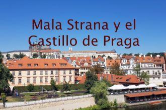 Mala Strana y el Castillo de Praga