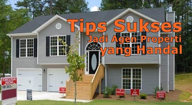 Cara jadi agen properti yang handal dan profesional