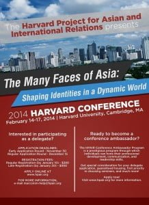 The Many Faces of Asia: Shaping Identities in a Dynamic World Dates: February 14-17, 2014 Location: Harvard University, Cambridge, MA, USA