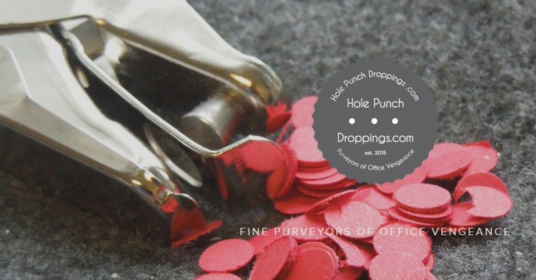 Hole Punch Droppings