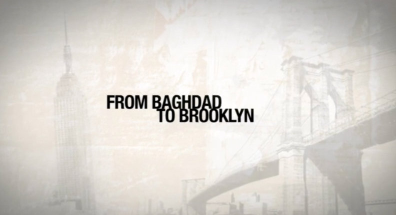 Recently watched movie Baghdad to Brooklyn.