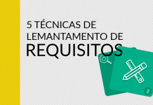 5 Técnicas para levantar requisitos de software